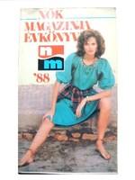 Nők Magazinja Évkönyv 1988. érdekes cikkekkel...