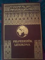 Felfedezők Lexikona / A Magyar Földrajzi Társaság Könyvtára