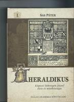 A Heraldikus I-II. / Köpeczi Sebestyén József élete