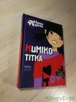 Moka: Kumiko titka / Kinra Girls