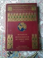 Mittelholzer: Repülőgépen az Északi sark felé A Magy. Földr. Társaság Könyvtára