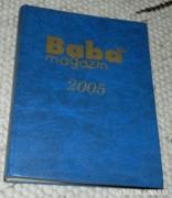 BABA MAGAZIN 2005 (BEKÖTÖTT SZÁMOK!)