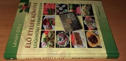 Élő ételek könyve - Lúgosítás természetesen 2013.2000.-Ft