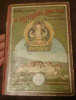 Waddell L. Austine A rejtelmes Lhassza és az 1903-1904. évi angol katonai expedició története