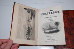 !!! Szemere Bertalan: Utazás külföldön. 1–2. kötet 1845 Metszetekkel. Szép példány !!!