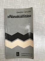 Örkény István: Rozsakiállítás könyv