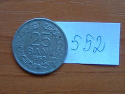 ROMÁNIA 25 BANI 1952 CSILAG NÉLKÜL  #552