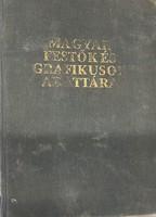 Magyar Festők És Grafikusok Adattára 1800-1988