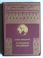 STEN BERGMAN, A VIHAROK HAZÁJÁBAN 1934, 73 KÉPPEL, (RITKASÁG) KÖNYV JÓ ÁLLAPOTBAN