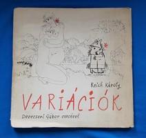 REICH KÁROLY - VARIÁCIÓK című dedikált könyve eladó
