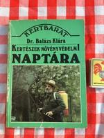 Kertészek növényvédelmi naptára - Balázs Klára  - könyv mezőgazdasági