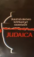 JUDAICA  JUUTALAISTEN KäTKETYT AARTEET  -  JUDAIKA