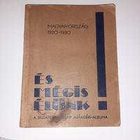 IRREDENTA KÖNYV 1930. ÉS MÉG IS ÉLÜNK!