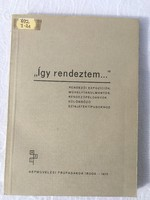 Máté Lajos - Így rendeztem - 1973 - Rendezői expozíciók, műhelytanulmányok színjáték