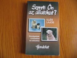 Illés Lajos - Szereti Ön az állatokat?