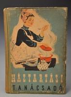 HÁZTARTÁSI TANÁCSADÓ,  A Pesti Hirlap Szakácskönyve, 1918 - 1919, Ritka. Eredeti Kiadás.