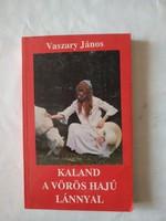 Vaszary János: Kaland a vörös hajú lánnyal, ajánljon!