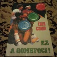 Ez a Gombfoci  könyv  !!