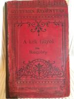 A Kék Fátyol/Boisgobey , első kötet.1891Egyetemes Regénytár,Singer És Wolfner Budapest