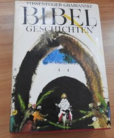 Bibel geschichten _ Fussenegger Grabianski  _ Bibliai történetek német nyelven