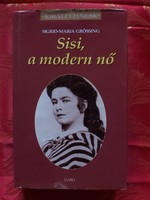 Sigrid Maria Grössing : Sisi,a modern nő