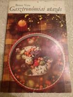 Bence: Gasztronómiai utazás, nemzetközi szakácskönyv, ajánljon!