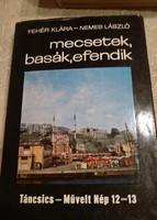 Fehér-Nemes: Mecsetek, basák, efendik, Táncsics- művelt nép sorozat, Alkudható!