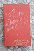 Régi Váncza cukrászati receptkönyv süteményreceptes könyv