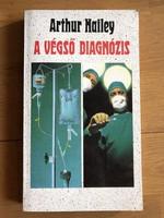 Arthur Hailey - A végső diagnózis c. műve