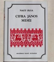 Nagy Olga:Cifra János meséi