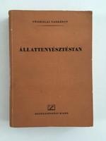 Csire Lajos - Czakó József - Hámori Dezső - Márkus József:  Állattenyésztéstan 1952.