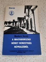 Manherz Károly: A magyarországi német nemzetiség néprajzáról,  TIT 1982
