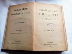 ANTIK/JÓKAI MÓR:SZABADSÁG A HÓ ALATT-1912.