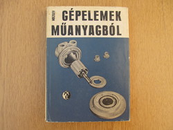 Gépelemek műanyagból - R. G. Mirzojev (1974)