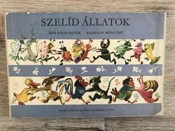Szelíd állatok könyv Rácz Olivér Róna Emy 1975