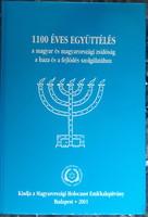 1100 ÉVES EGYÜTTÉLÉS     JUDAIKA