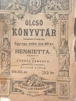 Coppée Ferencz- Henrietta. Beszély. Francziából fordította Molnár Gyula. Budapest /1894/
