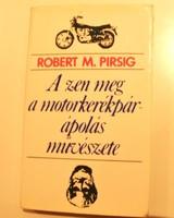 R. M. Pirsig: A zen meg a motorkerékpár-ápolás művészete