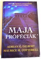 Maja próféciák+ Az istenek a földön járnak+ A MAJÁK LETŰNT VÁROSAI