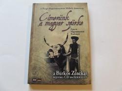 Címerünk a magyar szürke-könyv a magyar szürkemarha tenyésztésről népzenei CD melléklettel