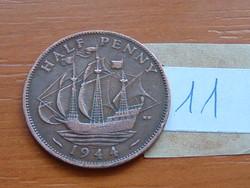 ANGOL ANGLIA 1/2 HALF PENNY 1944 King George VI. Golden Hind vitorlás hajó 11.