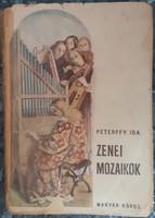 PÉTERFFY IDA : ZENEI MOZAIKOK