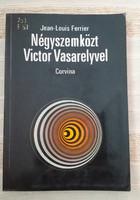 Ferrier: Négyszemközt Victor Vasarelyvel