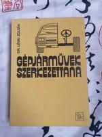 DR.Lévai Zoltán :Gépjárművek szerkezettana