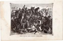 Árpád csatája Zalán bolgár fejedelemmel, metszet 1860, eredeti, fametszet, történelem, Geiger - féle