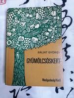 Bálint György :Gyümölcsöskert
