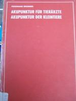 Kisállatok akupunkturális kezelése, gyógyítása Német nyelvű ritka könyv! Könyvtári példány volt.