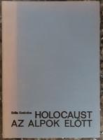 SZITA SZABOLCS : HOLOCAUST AZ ALPOK ELŐTT     1944 - 1945       JUDAIKA