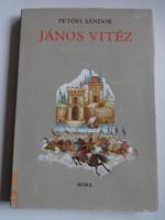Petőfi Sándor: János Vitéz - mesekönyv Róna Emy rajzaival - 1954-es Artia kötet reprint kiadása,1989