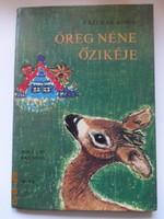 Fazekas Anna: Öreg néne őzikéje - verses mese Róna Emy rajzaival (1978)